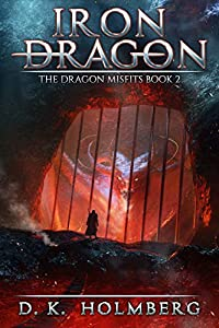Iron Dragon (The Dragon Misfits #2)