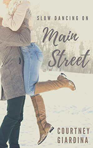 Slow Dancing on Main Street (Book 2)