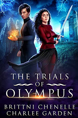 The Trials of Olympus by Brittni Chenelle