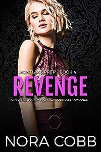 Revenge (Montlake Prep #4)