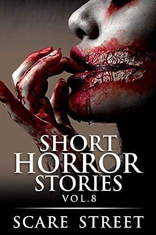 Short Horror Stories Vol. 8