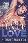 Lust Hate Love by Ella Frank
