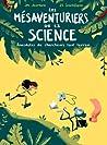 Les mésaventuriers de la science