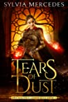 Tears of Dust (The Venatrix Chronicles, #5)