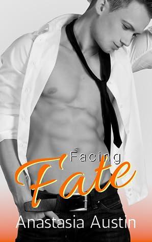Facing Fate (Fate, #3)