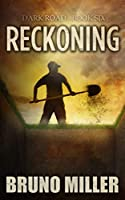 Reckoning: A Post-Apocalyptic Survival series (Dark Road)