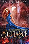 Defiance (Her Soulkeepers, #2)