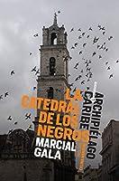La catedral de los negros (Archipiélago Caribe nº 7)