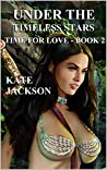 TIME FOR LOVE (UNDER THE TIMELESS STARS Book 2)