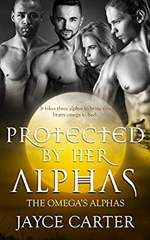Protected by Her Alphas