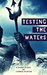 Testing the Waters (A Mythic Short Story)