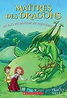 Ma�tres Des Dragons: N� 14 - Au Pays Du Dragon Du Printemps