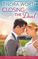 Closing the Deal (The Brides of Blossom, Texas)