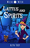 Lattes and Spirits (Welsh Witch #1)