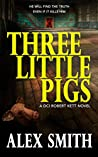 Three Little Pigs (DCI Kett Crime Thrillers Book 3)