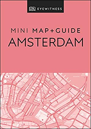 DK Eyewitness Amsterdam Mini Map and Guide (Pocket Travel Guide)