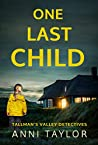 One Last Child (Tallman's Valley Detectives #1)