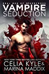 Vampire Seduction (Real Men of Othercross #1)