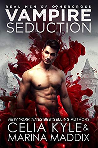 Vampire Seduction (Real Men of Othercross #1)