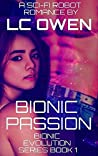 Bionic Passion (Bionic Evolution Series Book 1)