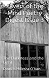 Fevers of the Mind Poetry Digest Issue 3: The Darkness and the Light