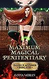 Maximum Magical Penitentiary: Falsely Accused (Inmate of the Dreki Dragons, #1)