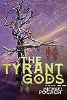 The Tyrant Gods (Rafael Ward #3)