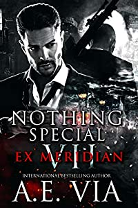 Ex Meridian (Nothing Special, #7)
