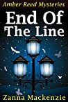 End Of The Line: Romantic comedy cozy mystery series (Amber Reed Mysteries Book 8)