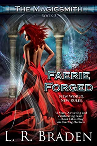 Faerie Forged (The Magicsmith, #3)