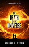 The Death of the Universe: Hard Science Fiction (Big Rip Book 1)
