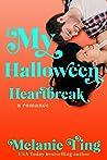 My Hallowe'en Heartbreak (Holiday Hat Trick #2)