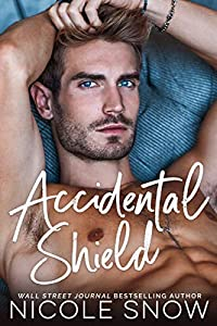 Accidental Shield (Marriage Mistake, #6)