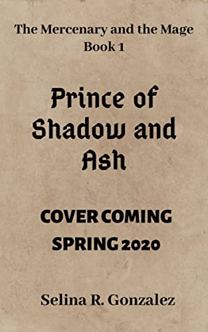 Prince of Shadow and Ash (The Mercenary and the Mage #1)