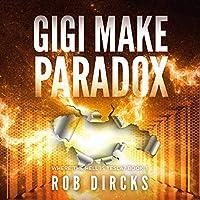 Gigi Make Paradox