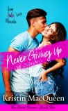 Never Giving Up (Never, #2)