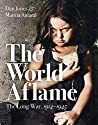 The World Aflame: The Long War 1914 - 1945