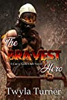 The Bravest Hero (Curvy Girls Club #2)