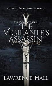 The Vigilante's Assassin