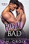 Burn So Bad (Into the Fire, #3)