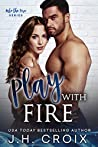 Play With Fire (Into The Fire, #7)