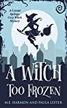 A Witch Too Frozen (Crystal Springs #5)
