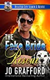 The Fake Bride Rescue (Disaster City Search and Rescue)