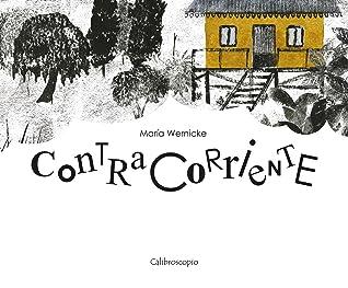 Contracorriente by María Wernicke