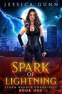 Spark of Lightning (Storm Warden Chronicles #1)