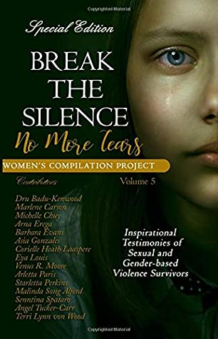 Break the Silence: No More Tears (Women's Compilation Project) (Volume 5)