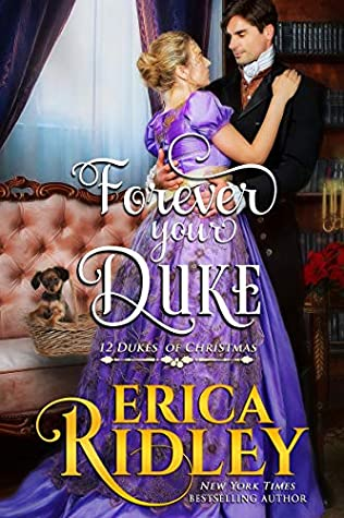 Forever Your Duke (12 Dukes of Christmas,#12)