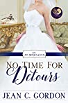 No Time for Detours (No Brides Club #9)