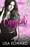 Caged (Songbird, #2)