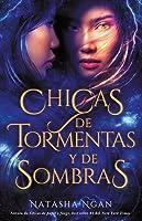 Chicas de tormentas y de sombras (Chicas de papel y fuego #2)